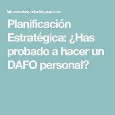 Planificación Estratégica: ¿Has probado a hacer un DAFO personal?