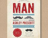 Little Man Mustache Birthday Party Invitation, Custom Printable, I Design and You Print. $18.00, via Etsy.