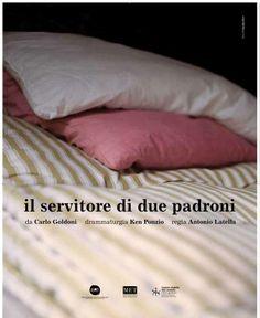 """Il manifesto de """"Il servitore di due padroni"""" diretto da Antonio #Latella. La foto è di Claudia Ferri"""