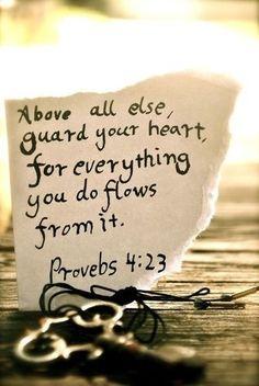 guard your heart bible verse | Guard your Heart * Bible verse inside* - CafeMom