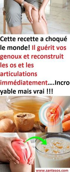 Cette recette a choqué le monde! Il guérit vos genoux et reconstruit les os et les articulations immédiatement….Incroyable mais vrai !!! Cartilage Genou, Body Challenge, Detox Recipes, Natural Cures, Aloe Vera, Healthy Choices, Meal Planning, Health Tips, The Cure