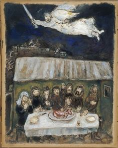 Marc Chagall - The Israelites are Eating the Passover Lamb