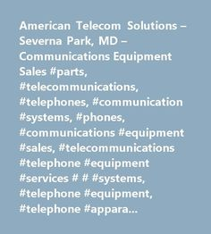 Awesome Credit Card Machine: American Telecom Solutions – Severna Park, MD – Communications Equipment Sal...  delaware Check more at http://creditcardprocessing.top/blog/review/credit-card-machine-american-telecom-solutions-severna-park-md-communications-equipment-sal-delaware/
