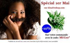 #code #promo 1er Mai sur www.dinafroshop.com votre boutique de produits cheveux afro, bouclés, crépus, frisés.