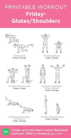 Friday- Glutes/Shoulders:my custom printable workout by @WorkoutLabs #workoutlabs #customworkout