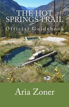 $39.99 The Hot Springs Trail: Official Guidebook by Aria Zoner http://www.amazon.com/dp/1505613922/ref=cm_sw_r_pi_dp_a7.owb045THTZ