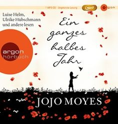 Lesendes Katzenpersonal: [Hörbuch-Rezension] Jojo Moyes - Ein ganzes halbes...