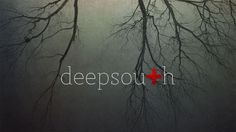 deepsouth by deepsouth, a documentaryfeature film