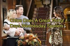 Days of Our Lives Spoilers: Wednesday, June 21- Chloe Shocks Nicole With Holly Custody - Chad Gets Horrible News