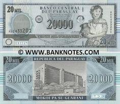 Paraguay 20000 Guaranies 2005 Front: La Mujer Paraguaya - Paraguayan woman; Back: Banco Central del Paraguay building.