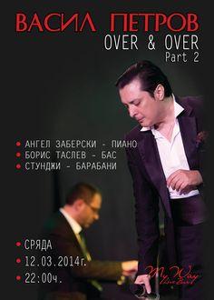 """Проектът """"Оver and Over"""" на Васил Петров с втора част в Live Bar My Way"""