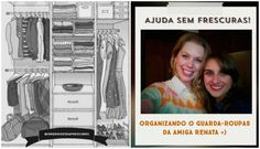 Organize sem Frescuras | Rafaela Oliveira » Arquivos » Ajuda sem Frescuras: Organizando o guarda-roupas da minha amiga Renata