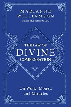 The Law of Divine Compensation: On Work, Money, and Mirac... https://smile.amazon.com/dp/0062205420/ref=cm_sw_r_pi_dp_x_vz94yb46GQJYK