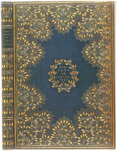 "One version of the Kelmscott Chaucer, signed on the rear inner dentelle, ""Doves Bindery 1897"