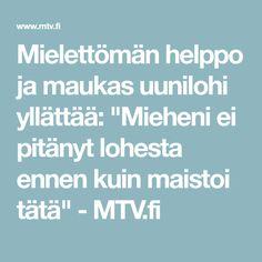 """Mielettömän helppo ja maukas uunilohi yllättää: """"Mieheni ei pitänyt lohesta ennen kuin maistoi tätä"""" - MTV.fi"""