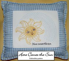 Here Comes the Sun - PDF File - Hand embroidery pattern - Instant Digital Download