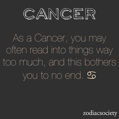 Haha definitely so. This is a shared trait with Virgo and Pisces. For Cancer it's alarming emotionally charged what-ifs. For Virgo it's all about logical analysis and trying to do the best they can in any given situation. For Pisces it's part of their addictive personality. If you are one, you know it!