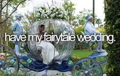 have my fairytale wedding <3