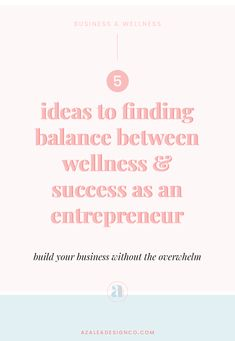 5 ideas to finding balance between wellness and success as an entrepreneur Business Goals, Business Advice, Business Entrepreneur, How High Are You, Self Care Activities, Anxiety Tips, Creating A Business, Time Management Tips, Work Life Balance