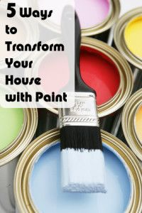 5 Ways to Transform Your House with Paint