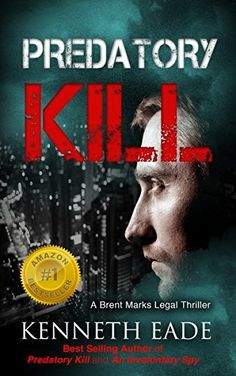 Predatory Kill, a Legal Thriller/Courtroom Drama (pulp thrillers, financial thrillers, political thrillers, crime fiction noir) (Brent Marks Legal Thrillers Book 2), http://www.amazon.com/dp/B00JNNFEJ2/ref=cm_sw_r_pi_awdm_LGaOvb03XTCAP