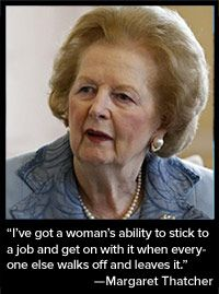 """This is a great quote from a strong woman. """"The Importance of Women Leaders: From Margaret Thatcher to Sheryl Sandberg to Park Geun-hye"""" Margaret Thatcher Quotes, Great Quotes, Inspirational Quotes, The Iron Lady, British Prime Ministers, Successful Women, Everyone Else, Girls Be Like, Famous Faces"""