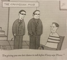 Funny pictures about The Canadian Mob. Oh, and cool pics about The Canadian Mob. Also, The Canadian Mob. Canadian Things, I Am Canadian, Canadian Humour, Canadian Stereotypes, Meanwhile In Canada, Cartoon Posters, New Yorker Cartoons, I Love To Laugh, Funny Cartoons