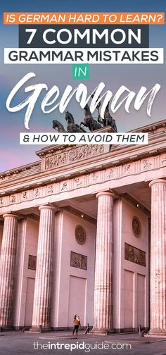 Is German Hard To Learn? PLUS 7 Common German Mistakes to Avoid | The Intrepid Guide Best Language Learning Apps, Learning Languages Tips, Language Activities, Learning Tools, Learning Resources, German Grammar, German Words, Common Grammar Mistakes, Language Quotes