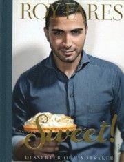 Sweet! : desserter och sötsaker