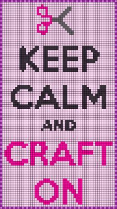 Keep Calm and Craft On - Perler bead pattern