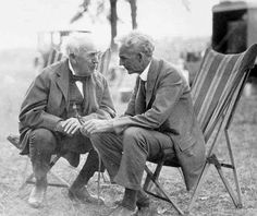 Thomas Edison and Henry Ford ~ what a conversation this must have been.