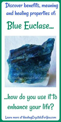 Crystal Properties and Meanings Blue Euclase: #BlueEuclase Stimulates #coincidence and #synchronicity and brings joy and happiness It enhances spoken and #psychic #communication and #boostsintuition