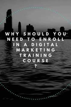 Why should you need to enroll in a digital marketing training course Make Money Online, How To Make Money, Make Money From Home, Work From Home Tips, Ways To Save Money, Make Money Blogging, Earn Money, Affiliate Marketing, Online Marketing