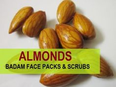 Best Badam Face Packs /Face Scrubs for Fairness 2