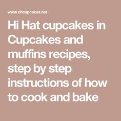 Burguer cupcakes in Cupcakes and muffins recipes, step by step instructions of how to cook and bake Muffin Recipes, Cupcake Recipes, Dessert Recipes, Desserts, Ice Cream Cupcakes, Yummy Cupcakes, Step By Step Instructions, Glass Jars, Muffins