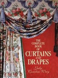 The Complete book of Curtains and Drapes: I have saved a ton of money for me and my friends with this book. If you sew and want amazing curtains/drapes for a fraction of the price, this is the book for you.