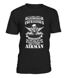 And Courageous I Am An Airman (*Partner Link)