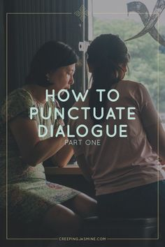 How to Punctuate Dialogue (#GrammarForGremlinsSeries) | If you've ever struggled to properly write your characters' speech, this article will help. Pin these grammar tips for later!