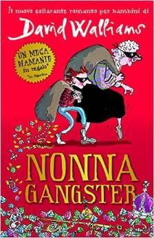 nonna gangster un libro per #bimbi davvero divertente!