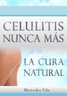 Mercedes Vila: Celulitis Nunca Más™ PDF/Libro Descargar « https://docs.google.com/file/d/0B3Qy_oysHpgbOVJhQVo4TTllOTA/view
