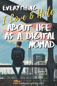 There's a lot to love about a digital nomad lifestyle. Here's everything about nomad living that I love and hate. Check it out! Budget Travel, Travel Tips, Travel Hacks, Travel Advice, Digital Nomad, Work Travel, Making Ideas, Travel Inspiration, Hate