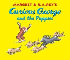 Curious George and the Puppies (Curious George 8x8) by H. A. Rey. $2.87. Author: H. A. Rey. 24 pages. Publication: January 3, 2011. Publisher: Houghton Mifflin Harcourt; 1 edition (January 3, 2011)