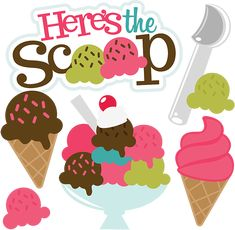 Here's The Scoop SVG scrapbook collection ice cream svg files for scrapbooks ice cream cut files