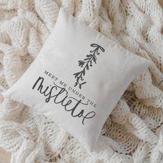 Etsy Throw Pillow - Meet Me Under the Mistletoe, Christmas decor, calligraphy, home decor, Winter pillow,