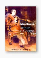 Arthur etGeorge- Julian Barnes