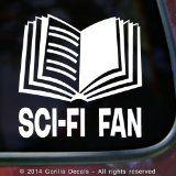 SCI-FI FAN Read Science Fiction Book Reading Novel Fiction Author Decal Vinyl Bumper Sticker Laptop Window Car Wall Sign WHITE - http://tonysbooks.com/2014/10/18/sci-fi-fan-read-science-fiction-book-reading-novel-fiction-author-decal-vinyl-bumper-sticker-laptop-window-car-wall-sign-white/