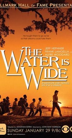 The Water Is Wide (TV Movie 2006)