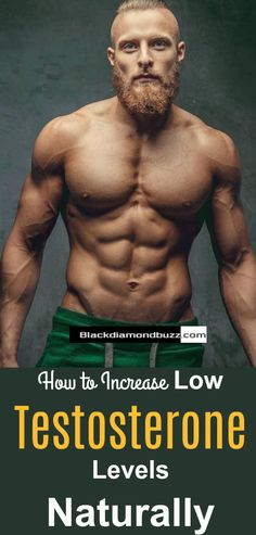 Testosterone Boosters- 10 Ways on How to Naturally Increase Testosterone Levels in Man With Best Testosterone Booster. #testosterone