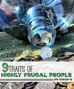 "There are a lot of misconceptions about what it means to be ""frugal"". Many people have the misconceptions that frugal people are ""poor"" or ""cheap"". Of course, frugal people CAN be poor and/or cheap, but they can often be very generous — and even well off! Here are 9 character traits of highly frugal people..."