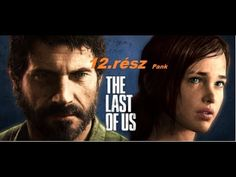 Pank Gameplay & The Last of Us™ Ramastered 12.Rész [ PS4]